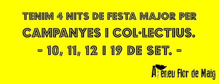 La Festa Major oberta a col·lectius i campanyes!