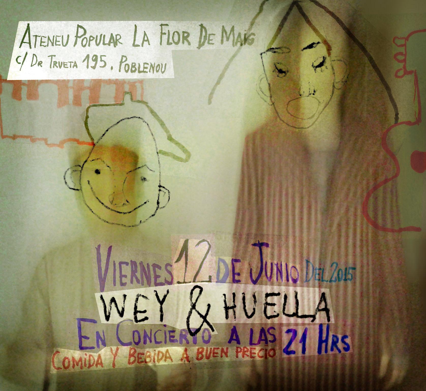 CONCERT 12 de juny a les 21h Wey & Huella